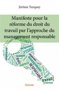 Manifeste pour la réforme du droit du travail par l'approche du management responsable - couverture du livre